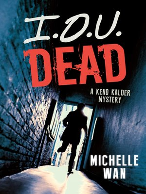 cover image of I.O.U. Dead